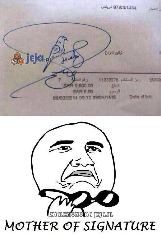 Co za podpis!