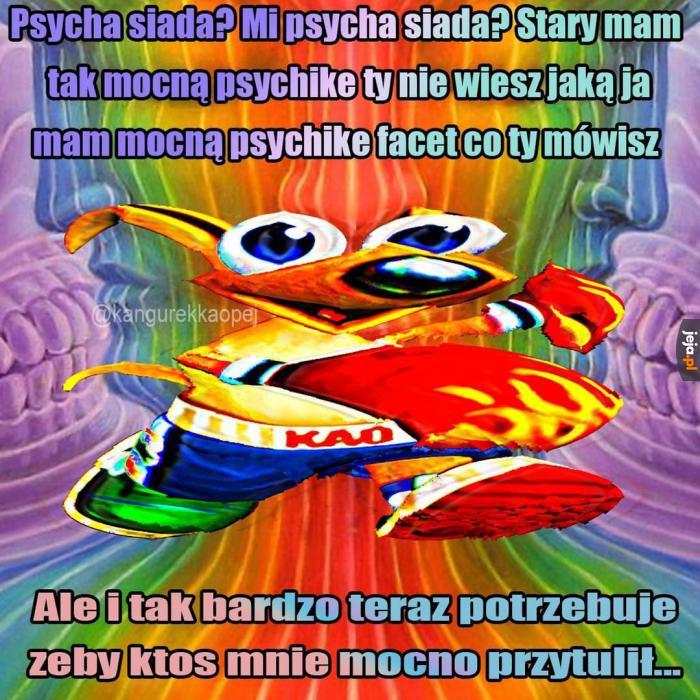 Mam mocną psychikę