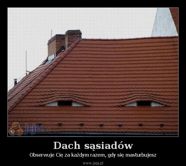 Dach sąsiadów