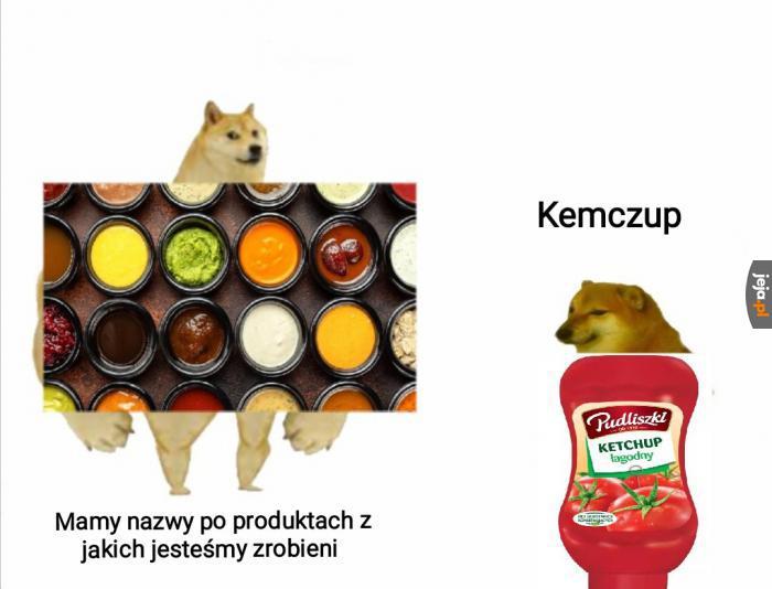 Chociaż my mówimy też sos pomidorowy