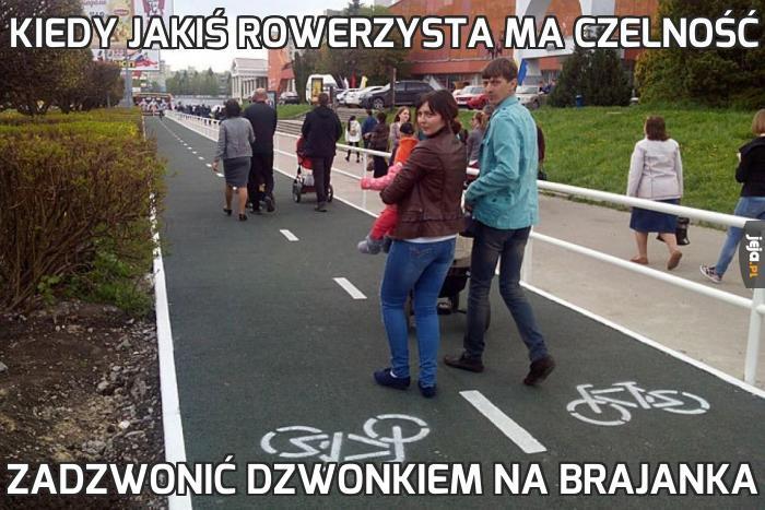 Kiedy jakiś rowerzysta ma czelność