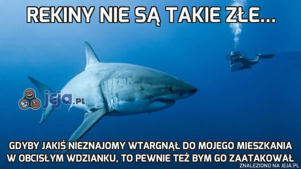 Rekiny nie są takie złe...