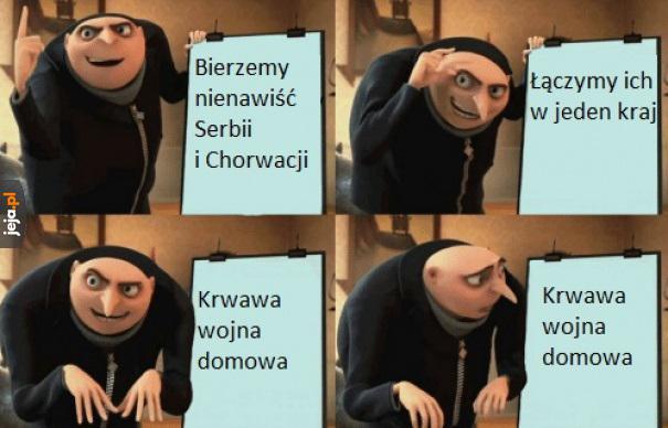 Jugosławia to jednak był niewypał