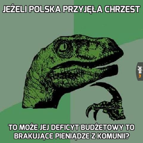 Jeżeli Polska przyjęła chrzest