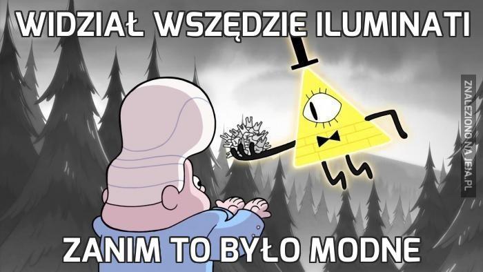 Widział wszędzie Iluminati