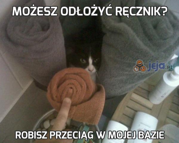 Możesz odłożyć ręcznik?