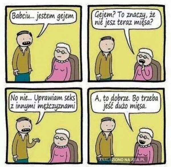Babciu... Jestem gejem