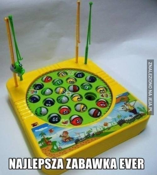Najlepsza zabawka ever