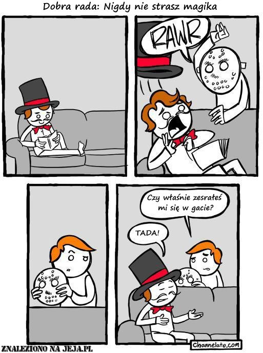 Nigdy nie strasz magika