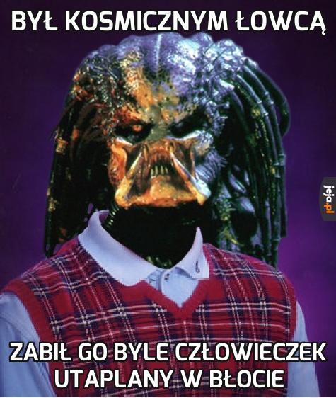 Szablon Pechowiec Predator jednak się przydał :)
