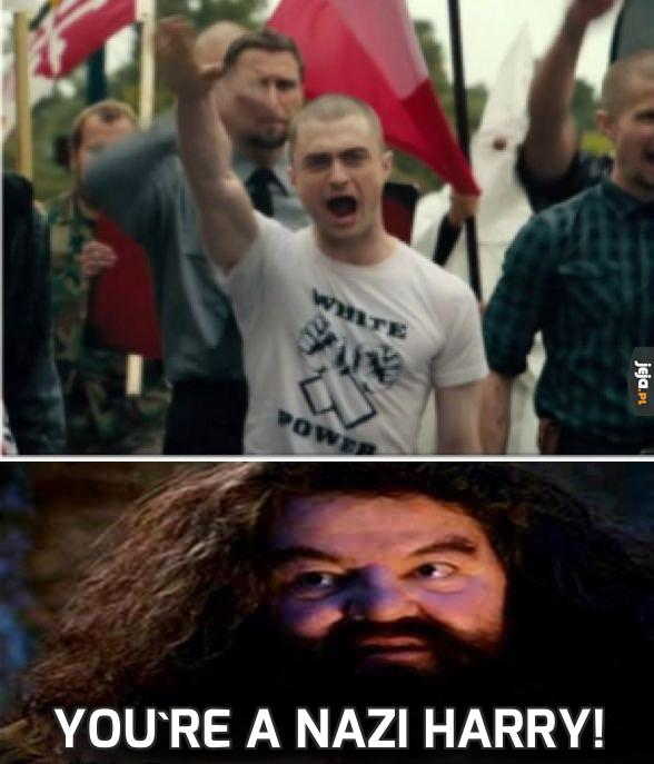 You're a nazi Harry!