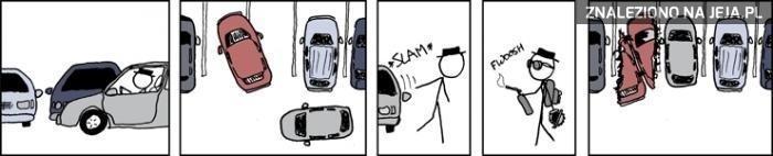 Parkowanie? Zawsze znajdę miejsce