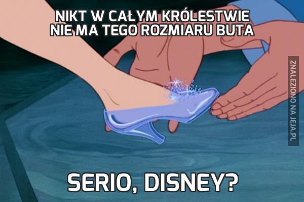 Nikt w całym królestwie nie ma tego rozmiaru buta