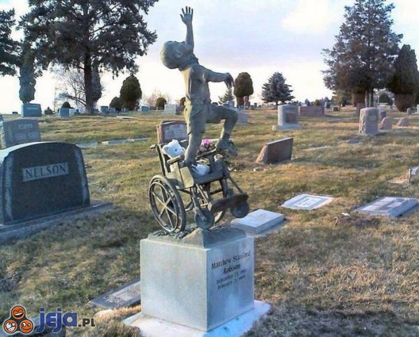 W niebie wózek inwalidzki już nie jest Ci potrzebny