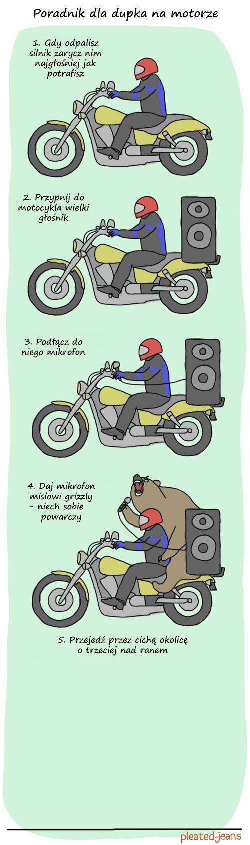 Jak być dupkiem na motorze