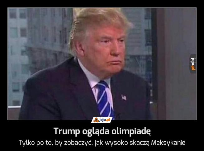 Trump ogląda olimpiadę