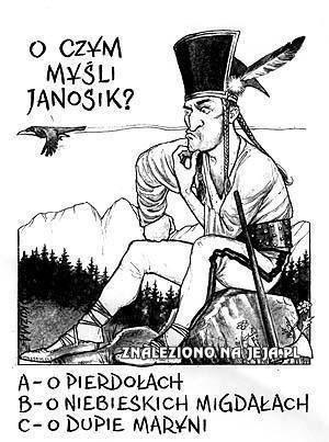 O czym myśli Janosik?
