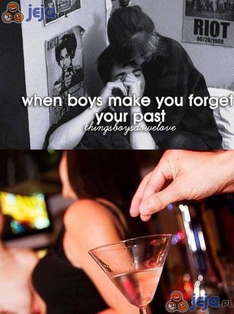 Gdy chłopcy sprawiają, że zapominasz o przeszłości