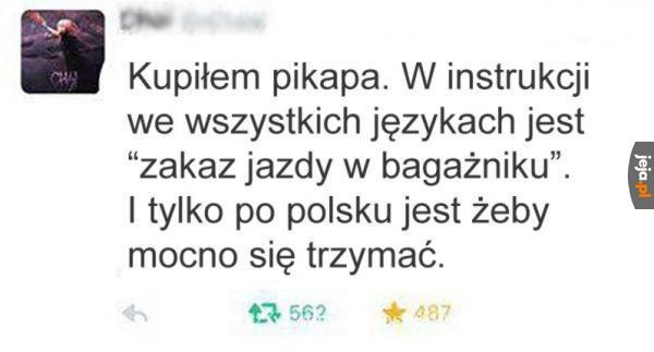 Bo to Polska jest
