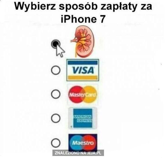 Kiedy jesteś biedny, ale chcesz zaszpanować iPhonem 7