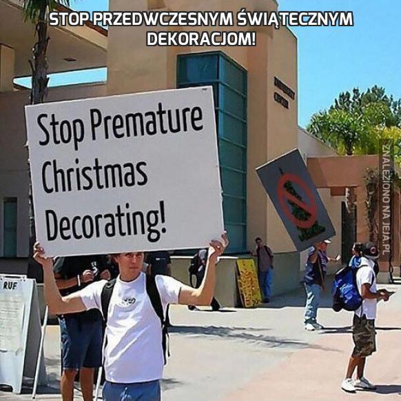 Stop przedwczesnym świątecznym dekoracjom!