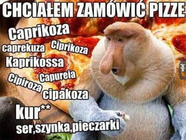 Kiedy Janusz zamawia pizzę