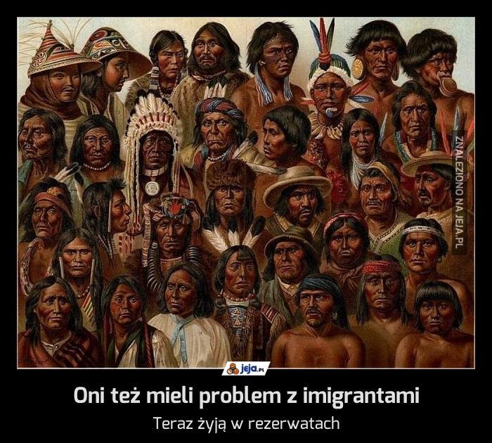 Oni też mieli problem z imigrantami