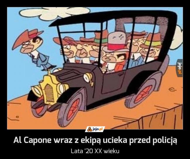 Al Capone wraz z ekipą ucieka przed policją