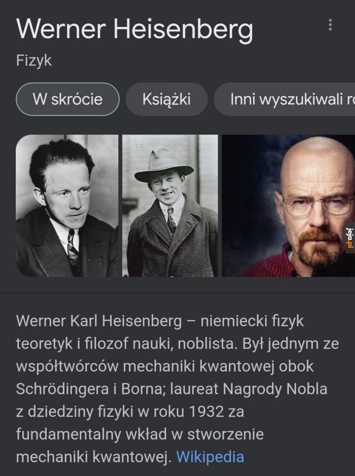 Mój ulubiony niemiecki fizyk i noblista, Włodzimierz Biały
