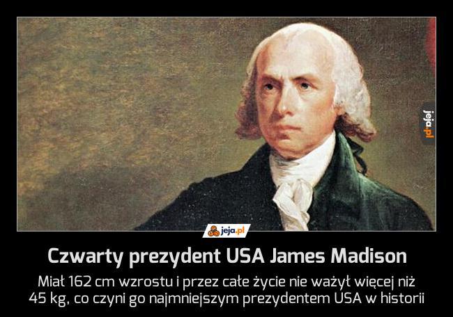 Czwarty prezydent USA James Madison