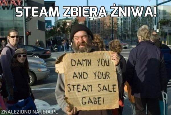 Steam zbiera żniwa!