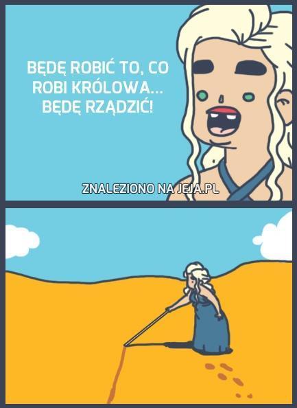 Daenerys nieźle sobie radzi