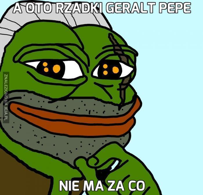 A oto rzadki Geralt Pepe
