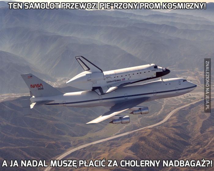 Ten samolot przewozi pie*rzony prom kosmiczny!