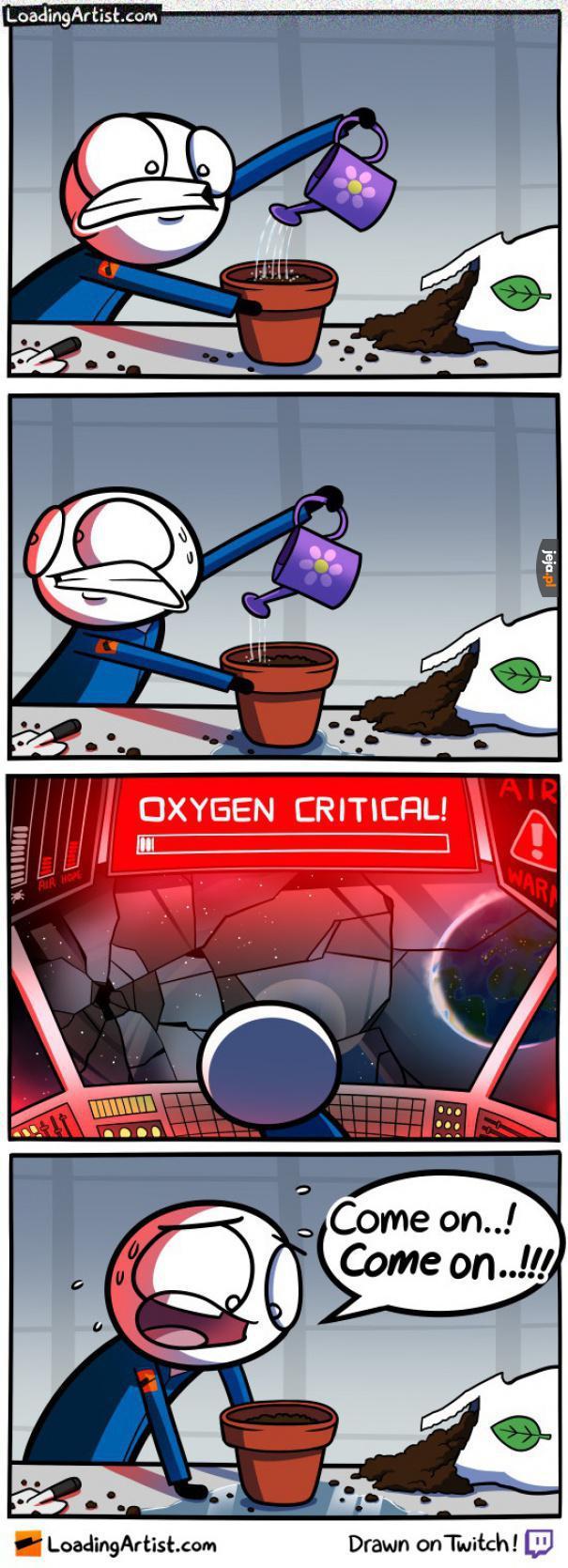 Tlenu, potrzebujemy tlenu!