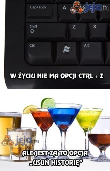 W życiu nie ma opcji Ctrl + Z