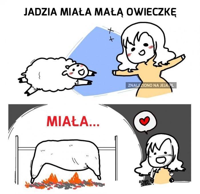 Jadzia miała małą owieczkę