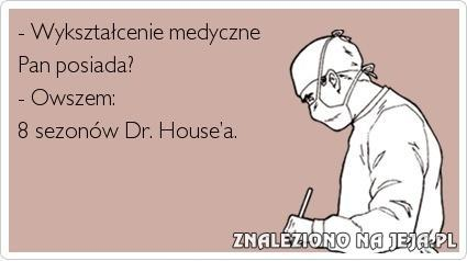 Wykształcenie medyczne jest?
