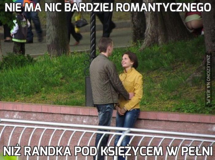 Nie ma nic bardziej romantycznego