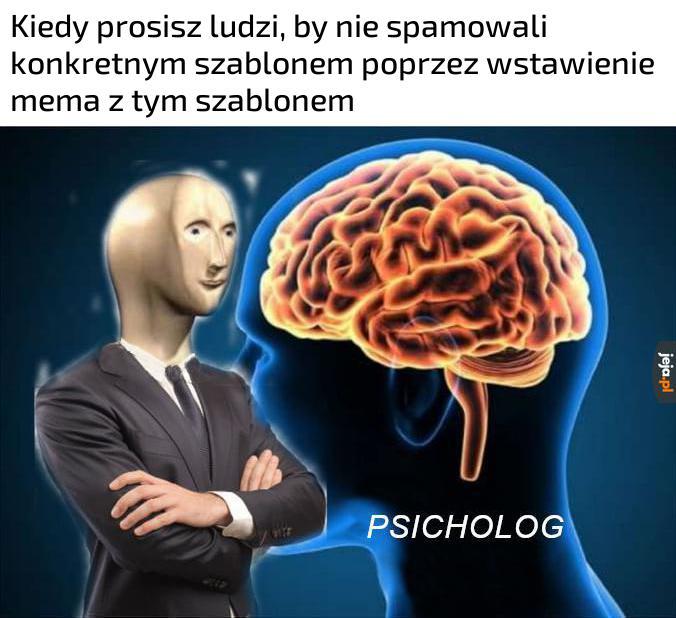 Odwrócona psychologia czy coś, nie znam się