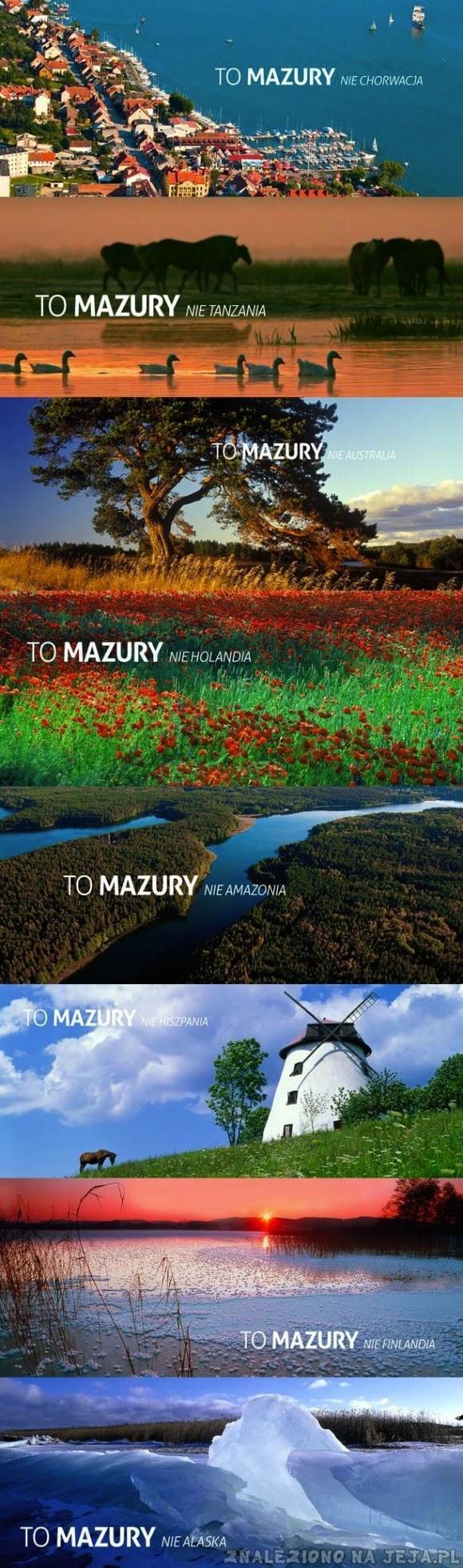 To Mazury, nie...