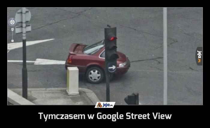 Tymczasem w Google Street View