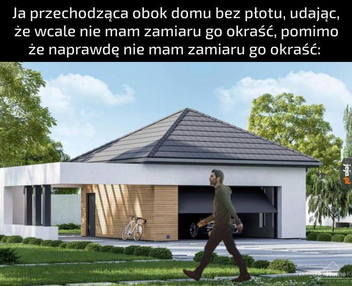 Boję się domów bez płotu