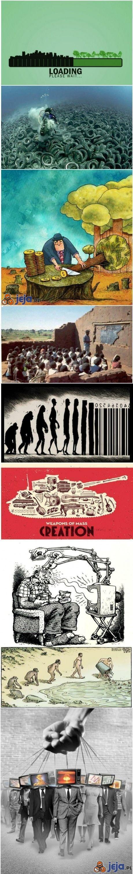 Cywilizacja wyniszcza świat