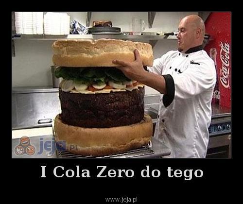 I Cola Zero do tego