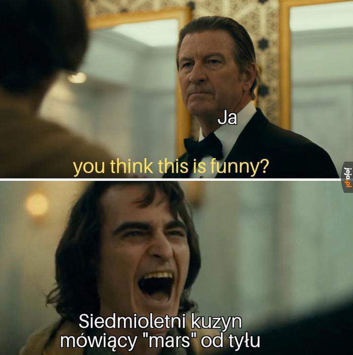 Co w tym śmiesznego?