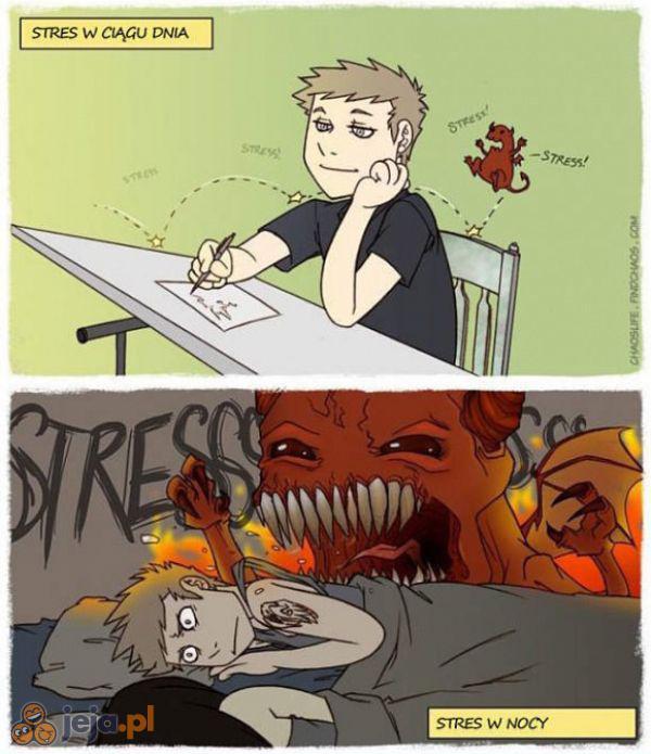 Stres jest okropny