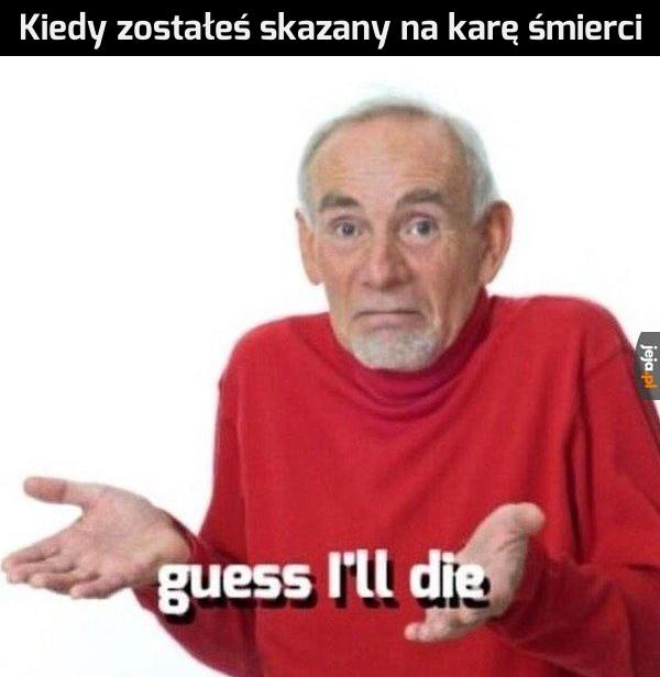 No cóż, to nieuniknione