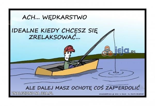 Nie ma to jak łowienie ryb