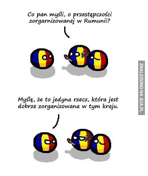 Co pan myśli o przestępczości zorganizowanej w Rumunii?
